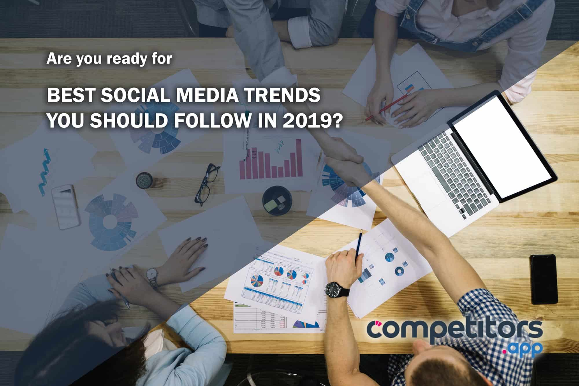 Best Social Media Trends to follow in 2019